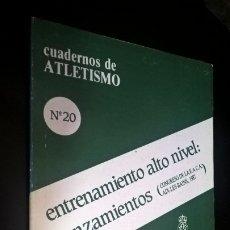 Coleccionismo deportivo: CUADERNOS DE ATLETISMO 20. ENTRENAMIENTO ALTO NIVEL: LANZAMIENTOS. REAL FEDERACIÓN ESPAÑOLA DE ATLET. Lote 176632033