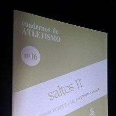 Coleccionismo deportivo: CUADERNOS DE ATLETISMO 16. SALTOS II. REAL FEDERACIÓN ESPAÑOLA DE ATLETISMO. CONGRESO EUROPEO DE ENT. Lote 176632880