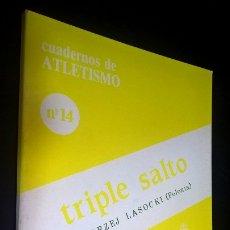 Coleccionismo deportivo: CUADERNOS DE ATLETISMO 14. TRIPLE SALTO. REAL FEDERACIÓN ESPAÑOLA DE ATLETISMO. ANDRZEJ LASOCKI (POL. Lote 176635593