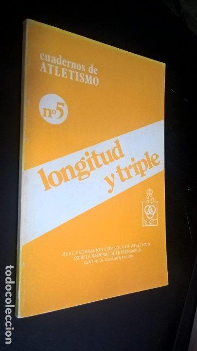 CUADERNOS DE ATLETISMO 5. LONGITUD Y TRIPLE. REAL FEDERACIÓN ESPAÑOLA DE ATLETISMO. ESCUELA NACIONAL (Coleccionismo Deportivo - Libros de Deportes - Otros)