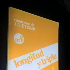 Coleccionismo deportivo: CUADERNOS DE ATLETISMO 5. LONGITUD Y TRIPLE. REAL FEDERACIÓN ESPAÑOLA DE ATLETISMO. ESCUELA NACIONAL. Lote 176636783