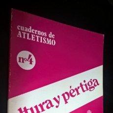 Coleccionismo deportivo: CUADERNOS DE ATLETISMO 4. ALTURA Y PERTIGA. REAL FEDERACIÓN ESPAÑOLA DE ATLETISMO. . Lote 176636945