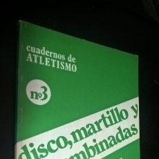 Coleccionismo deportivo: CUADERNOS DE ATLETISMO 3. DISCO, MARTILLO Y P. COMBINADAS. REAL FEDERACIÓN ESPAÑOLA DE ATLETISMO. . Lote 176637259