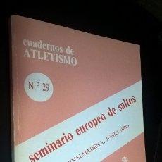 Coleccionismo deportivo: CUADERNOS DE ATLETISMO 29. SEMINARIO EUROPEO DE SALTOS. REAL FEDERACIÓN ESPAÑOLA DE ATLETISMO. BENAL. Lote 176637768