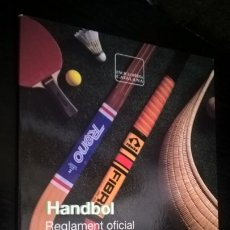 Coleccionismo deportivo: HANDBOL. REGLAMENT OFICIAL. SECRETARIA GENERAL DE L´ESPORT. GENERALITAT DE CATALUNYA . Lote 176662972
