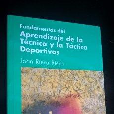 Coleccionismo deportivo: FUNDAMENTOS DEL APRENDIZAJE DE LA TÉCNICA Y LA TÁCTICA DEPORTIVAS. JOAN RIERA RIERA. INDE 1994. . Lote 176667582