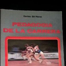 Coleccionismo deportivo: PEDAGOGÍA DE LA CARRERA, POR CARLOS GIL LÓPEZ. CON ILUSTRACIONES.. Lote 176728435