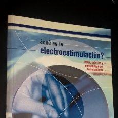 Coleccionismo deportivo: ¿ QUE ES LA ELECTROESTIMULACION?. TEORÍA, PRACTICA Y METODOLOGÍA DEL ENTRENAMIENTO. GIANPAOLO BOSCHE. Lote 176729782