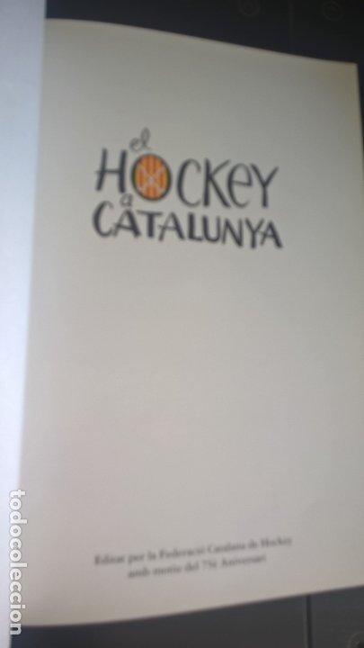 Coleccionismo deportivo: EL HOCKEY A CATALUNYA. FEDERACION CATALANA DE HOCKEY. EN CATALAN (CATALA). - Foto 9 - 176809037