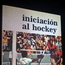 Coleccionismo deportivo: INICIACION AL HOCKEY. HORST WEIN. 1980. ILUSTRADO. . Lote 176839574