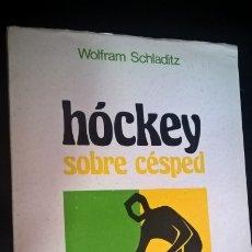 Coleccionismo deportivo: HOCKEY SOBRE CESPED. WOLFRAM SCHLADITZ. STADIUM 1979. . Lote 176843752