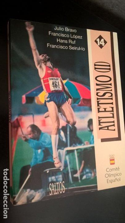 ATLETISMO II SALTOS. JULIO BRAVO, FRANCISCO LOPEZ, HANS RUF, FRANCISCO SEIRUL-LO. (Coleccionismo Deportivo - Libros de Deportes - Otros)