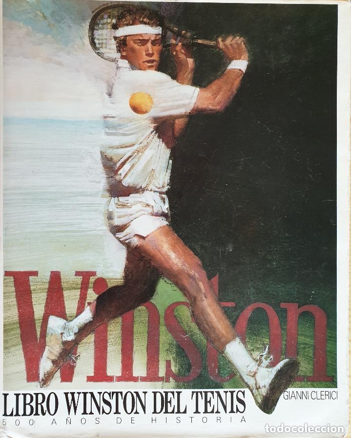 LIBRO WINSTON DEL TENIS, 500 AÑOS DE HISTORIA - GIANNI CLERICI - GTS, S.A., 1988 (1ª ED.) (Coleccionismo Deportivo - Libros de Deportes - Otros)