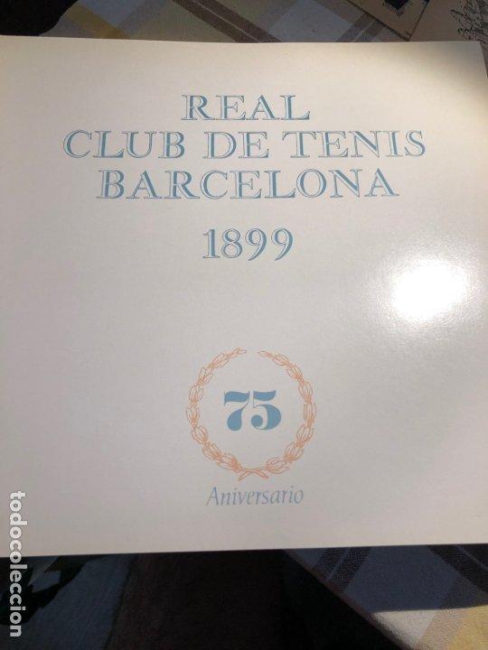 Coleccionismo deportivo: REAL CLUB DE TENIS BARCELONA 1899 75 ANIVERSARIO - Foto 2 - 177859845