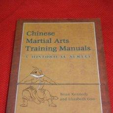 Coleccionismo deportivo: CHINESE MARTIAL ARTS TRAINING MANUALS. A HISTORICAL SURVEY, DE BRIAN KENNEDY, ELIZABETH GUD 2005. Lote 178086330