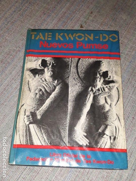 TAEKWON-DO NUEVOS PUMSE / FEDERACIÓN MUNDIAL DE TAE KWON-DO / CHOI WON CHUL / 1977 (Coleccionismo Deportivo - Libros de Deportes - Otros)
