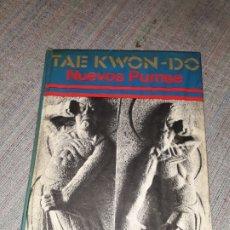 Coleccionismo deportivo: TAEKWON-DO NUEVOS PUMSE / FEDERACIÓN MUNDIAL DE TAE KWON-DO / CHOI WON CHUL / 1977. Lote 178095858