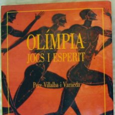 Coleccionismo deportivo: OLIMPIA JOCS I ESPERIT - PERE VILLALBA I VARNEDA - ENCICLOPEDIA CATALANA 1992 - VER INDICE Y FOTOS. Lote 178215602