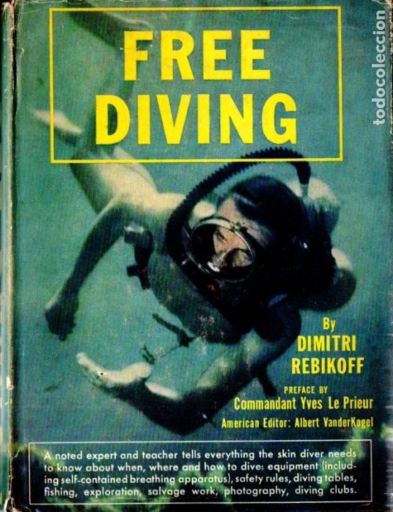 DIMITRI REBIKOFF : FREE DIVING (DUTTON, NEW YORK, 1956) SUBMARINISMO (Coleccionismo Deportivo - Libros de Deportes - Otros)