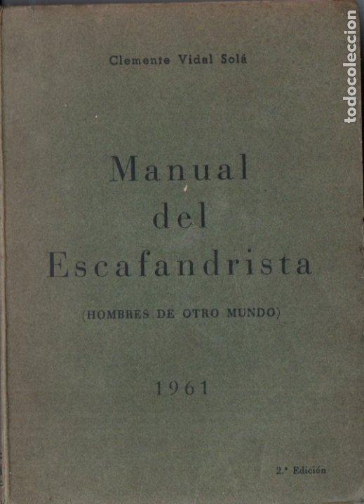 Coleccionismo deportivo: CLEMENTE VIDAL SOLÁ : MANUAL DEL ESCAFANDRISTA (1961) SUBMARINISMO - Foto 2 - 178789006