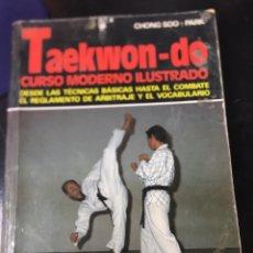 Coleccionismo deportivo: TAEKWON - DO - CURSO MODERNO ILUSTRADO - 286 FOTOS -CHONG SOO - PARK. Lote 179133972