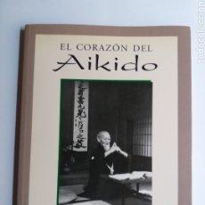 Coleccionismo deportivo: ARTES MARCIALES . EL CORAZÓN DE AIKIDO . KANSHU SUNADOMARI. Lote 180022291