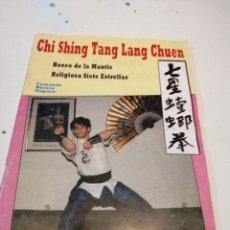 Coleccionismo deportivo: G-32 REVISTA CHI SHING TANG LANG CHUEN BOXEO DE LA MANTIS RELIGIOSA SIETE FERNANDO BLANCO DOPAZ. Lote 182121531