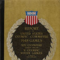 Coleccionismo deportivo: REPORT OF THE UNITED STATES OLYMPIC COMMITTEE 1948 GAMES. Lote 182178927