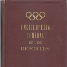 Coleccionismo deportivo: ENCICLOPEDIA GENERAL DE LOS DEPORTES (1954). Lote 182179143