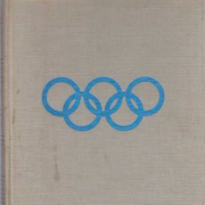 Coleccionismo deportivo: THE STORY OF OLYMPIC GAMES 776 B.D. TO 1964 A.D.. Lote 182179301