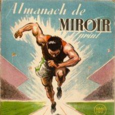 Coleccionismo deportivo: ALMANACH DE MIROIR SPRINT 1948. Lote 182179820
