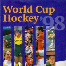 Coleccionismo deportivo: WORLD CUP HOCKEY'98. Lote 182179865