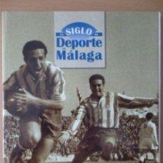 Coleccionismo deportivo: UN SIGLO DE DEPORTE EN MÁLAGA. Lote 182179925