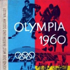 Coleccionismo deportivo: OLYMPIA 1960. DIE JUGEND DER WELT IN ROM UND SQUAW VALLEY.. Lote 182180086
