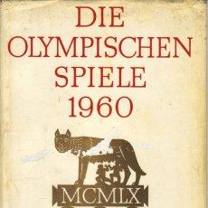 Coleccionismo deportivo: DIE OLYMPISCHEN SPIELE 1960 ROM-SQUAW VALLEY (BERTELSMANN). Lote 182180751