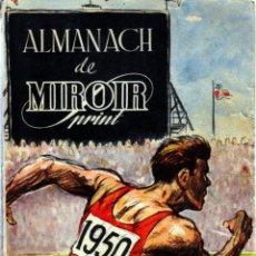 Coleccionismo deportivo: ALMANACH DE MIROIR SPRINT 1950.. Lote 182181050