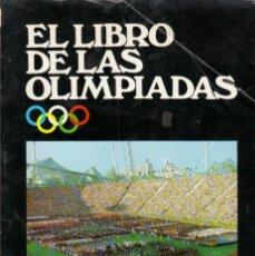 Coleccionismo deportivo: EL LIBRO DE LAS OLIMPIADAS. Lote 182181208