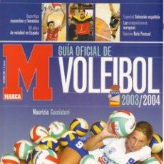 Coleccionismo deportivo: GUÍA MARCA VOLEIBOL 2003/04. Lote 182181913