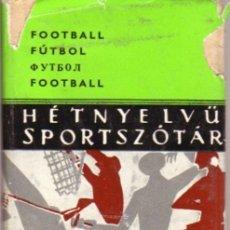 Coleccionismo deportivo: HÉTNYELVÜ SPORTSZÓTÁR. Lote 182183022