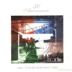 Coleccionismo deportivo: 50 AÑOS DE STADIUM CASABLANCA, ZARAGOZA. 1948-1998 AJEDREZ FUTBOL ATLETISMO BALONCESTO. Lote 182561787