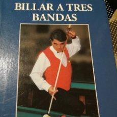 Coleccionismo deportivo: BILLAR A TRES BANDAS (QUETGLAS, JOSÉ MARÍA). Lote 182723587