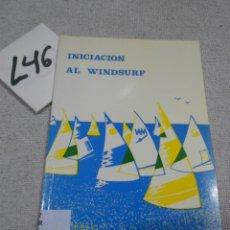 Coleccionismo deportivo: INICIACION AL WINDSURF. Lote 183287453