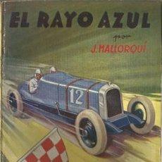 Coleccionismo deportivo: EL RAYO AZUL (LA NOVELA DEPORTIVA Nº10) [MALLORQUÍ, J.] AÑO 1939. Lote 183414501