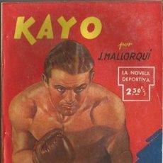 Coleccionismo deportivo: KAYO (LA NOVELA DEPORTIVA Nº8) [MALLORQUÍ, J.] AÑO 1943. Lote 183415508