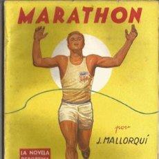 Coleccionismo deportivo: MARATHON (LA NOVELA DEPORTIVA Nº11) [MALLORQUÍ, J.] AÑO 1945. Lote 183417320
