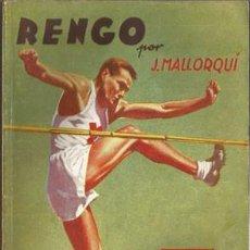Coleccionismo deportivo: RENGO (LA NOVELA DEPORTIVA Nº6) [MALLORQUÍ, J.] AÑO 1941. Lote 183417928