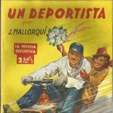 Coleccionismo deportivo: UN DEPORTISTA (LA NOVELA DEPORTIVA) [MALLORQUÍ, J.] AÑO 1943. Lote 183418885