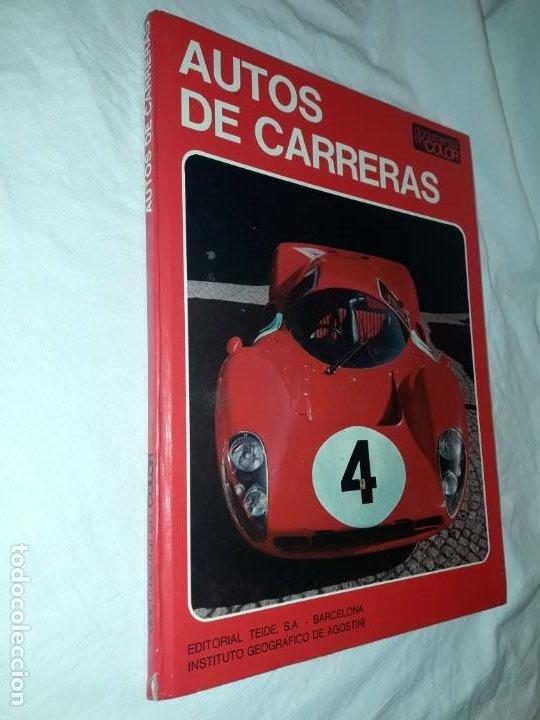 Coleccionismo deportivo: Autos de carreras Editorial Teide Ferruccio Bernabó Barcelona 1972 - Foto 3 - 183707582
