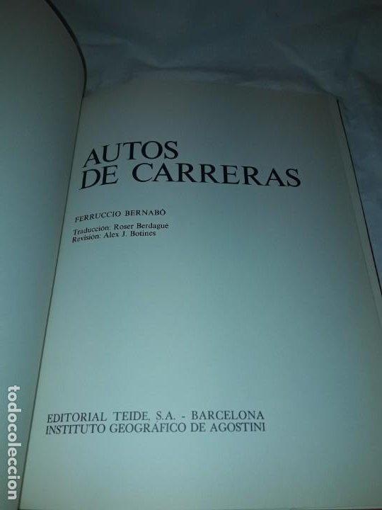 Coleccionismo deportivo: Autos de carreras Editorial Teide Ferruccio Bernabó Barcelona 1972 - Foto 7 - 183707582
