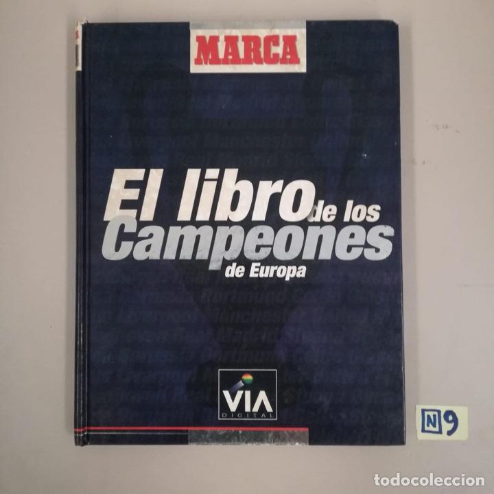 EL LIBRO DE LOS CAMPEONES DE EUROPA (Coleccionismo Deportivo - Libros de Deportes - Otros)